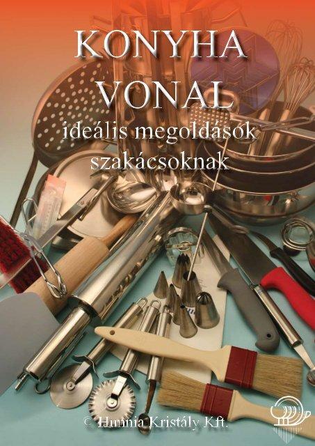 Konyha vonal (PDF, 2,5 MB) - Hunnia Kristály Kft.