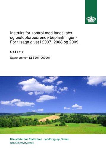 Instruks for kontrol med landskabs- og biotopforbedrende ...
