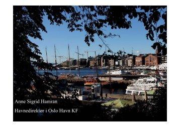 Anne Sigrid Hamran Havnedirektør i Oslo Havn KF - Siemens AS