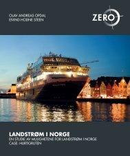 En studie av mulighetene for landstrøm i Norge - Zero