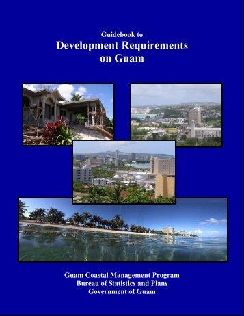 Guidebook to Development Requirements on Guam - Bsp.guam.gov