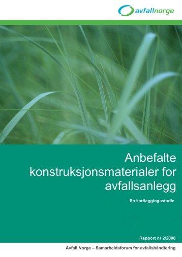 Avfall Norge rapport 2-2008 Anbefalte konstruksjonsmaterialer for ...