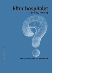Efter hospitalet - den nye hverdag