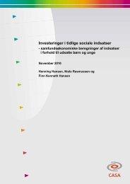 Investeringer i tidlige sociale indsatser - Center for Alternativ ...