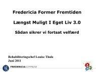 Længst Muligt I Eget Liv - Fredericia Kommune