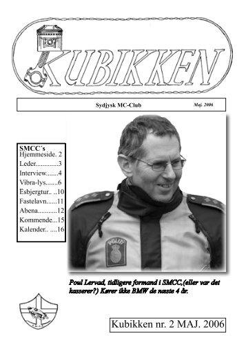 Kubikken nr. 2 MAJ. 2006 - Sydjysk MotorCykel Club