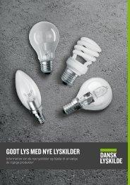 GODT LYS MED NYE LYSKILDER - Dansk Lyskilde