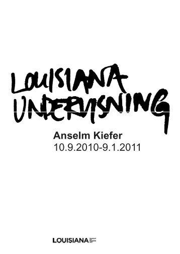 Download lærervejledning til Kiefer-udstillingen her - Louisiana