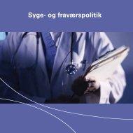 Syge- og fraværspolitik - Silkeborg Kommune