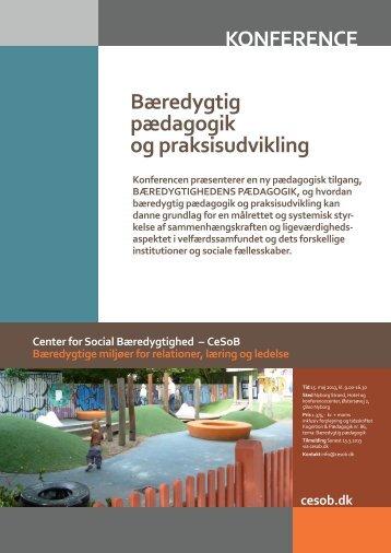KONFERENCE Bæredygtig pædagogik og praksisudvikling
