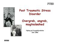 Post Traumatic Stress Disorder Overgreb, angreb, magtesløshed