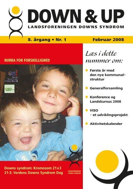 Down & Up nr. 1-2008 - Landsforeningen Downs Syndrom