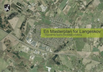 En Masterplan for Langeskov - WebHouse
