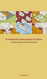 At fremtidssikre almene boliger fra 50'erne - Landsbyggefonden