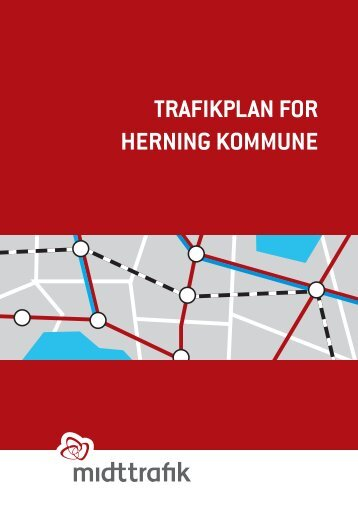 TRAFIKPLAN FOR HERNINg KOMMUNE - Midttrafik