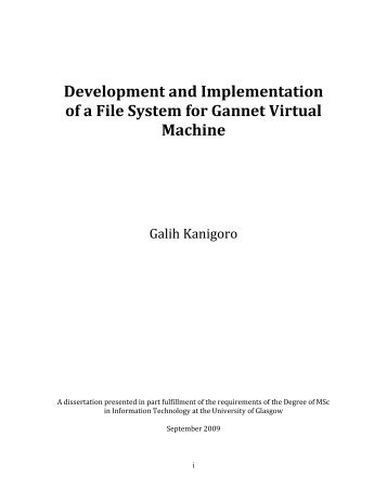 Development and Implementation of a File System for Gannet Virtual ...