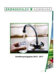 Se vandforsyningsplan 2012 - 2017 her. - Kommuneplan 2009-2021