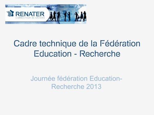 6c51f7119e8 Cadre technique de la Fédération Education - Services - Renater