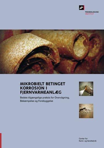Mikrobielt betinget korrosion i fjernvarmeanlæg