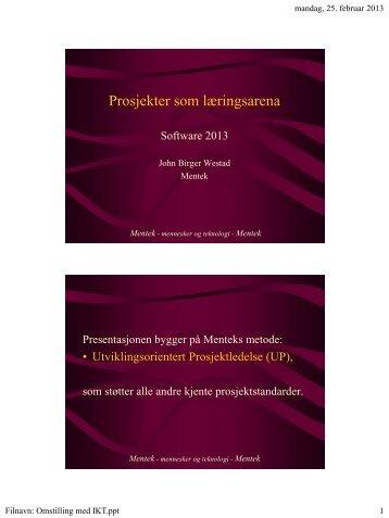 Omstillingsprosesser med IKT prosjekter