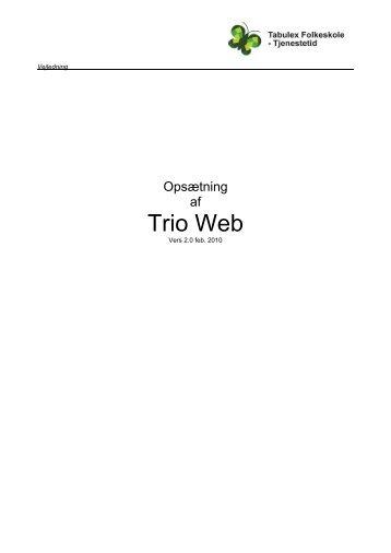 Opsætning af Trio Web - Tabulex