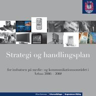 Strategi og handlingsplan (pdf) - Urban Mediaspace Aarhus