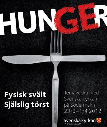 Fysisk svält Själslig törst - Hunger 2013 - Temavecka 17/3-24/3 ...