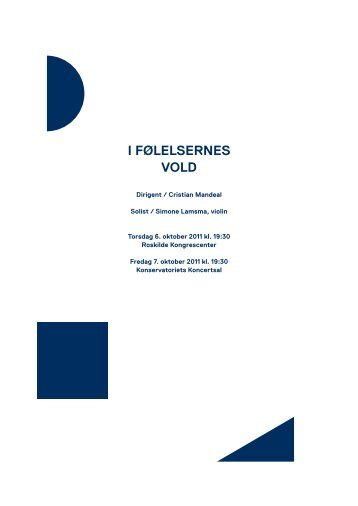 I følelsernes vold / 6.-7. oktober 2011 - Copenhagen Phil