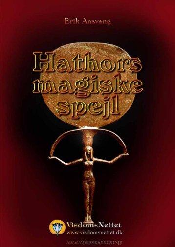 HATHORS MAGISKE SPEJL - Erik Ansvang - Visdomsnettet