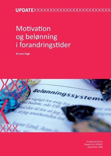 Motivation og belønning i forandringstider (PDF-fil) 2468 KB - UPDATE