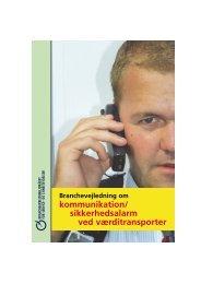 kommunikation/ sikkerhedsalarm ved værditransporter