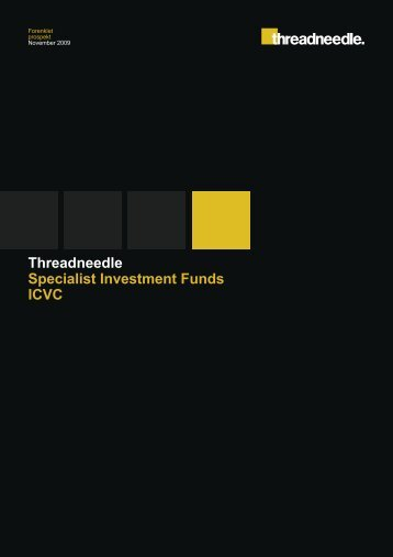 Threadneedle Specialist Investment Funds ICVC - Threadneedle ...