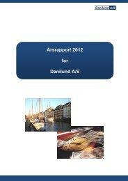 Årsrapport 2012 som PDF fil - Danilund A/S