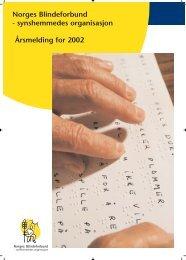 synshemmedes organisasjon Årsmelding for 2002 - Norges ...