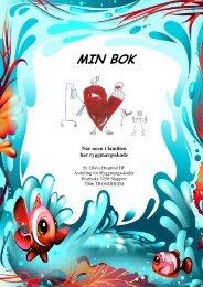 MIN BOK til barn som pårørende (pdf) - Helse Midt-Norge