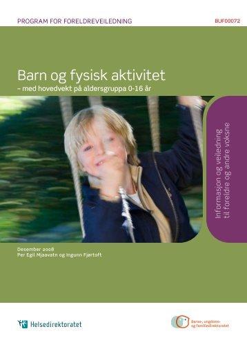 Barn og fysisk aktivitet (PDF) - Bufetat