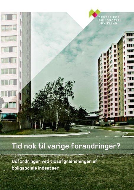 Tid nok til varige forandringer? - Center for boligsocial udvikling