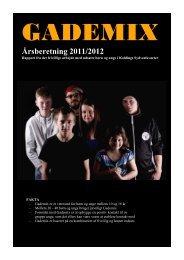 Årsberetning 2009/2010 fra Gademix - Ungdommens Vel
