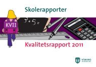 Kvalitetsrapport 2011 Skolerapporter - Lyshøjskolen