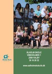 indskrivningspjece 2010 - Ålholm Skole i Valby