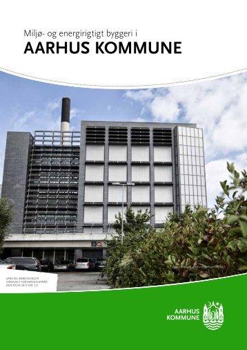 Miljø- og energirigtigt byggeri i Aarhus Kommune (pdf 2 ... - Aarhus.dk