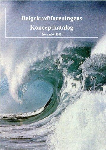 01.11.2002: Bølgekraftforeningens Konceptkatalog. - Waveenergy.dk