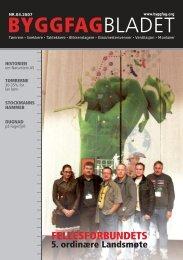 Byggfagbladet 3 2007 - Tømrer og Byggfagforeningen