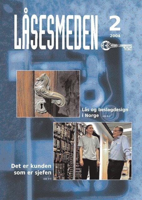 Det er kunden som er sjefen - Foreningen Norske Låsesmeder