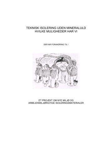 teknisk isolering uden mineraluld hvilke muligheder har vi