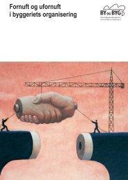 Fornuft og ufornuft i byggeriets organisering - Statens ...