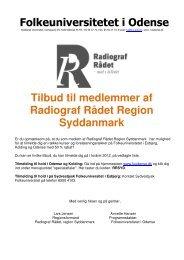 Folkeuniversitetet i Odense Tilbud til medlemmer af Radiograf Rådet ...