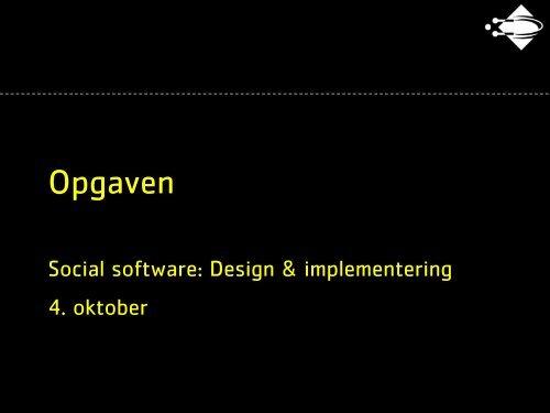Opgaven - Social software
