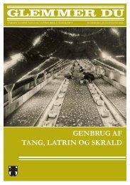 GENBRUG AF TANG, LATRIN OG SKRALD