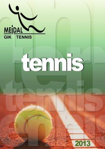 GIK TENNIS - Mejdal Tennis GIK